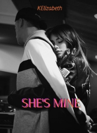 "SHE'S MINE (ЛП) - ""KElizabeth"""