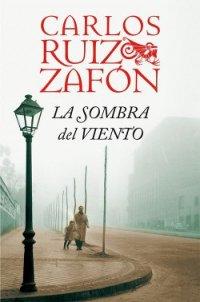 Тінь вітру - Сафон Карлос Руис