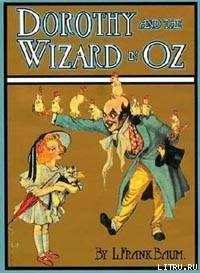 Dorothy and the Wizard in Oz - Baum Lyman Frank