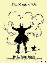 The Magic of Oz - Baum Lyman Frank