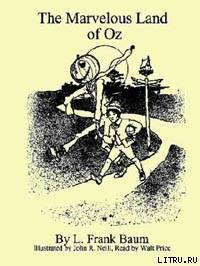 The Marvelous Land of Oz - Baum Lyman Frank
