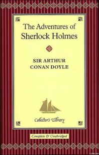 The Adventures of Sherlock Holmes - Doyle Arthur Conan