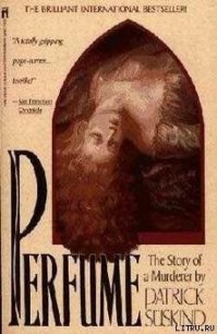 Perfume. The story of a murderer - Suskind Patrick