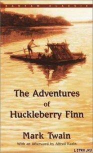 The Adventures of Huckleberry Finn - Twain Mark