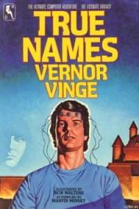 True Names - Vinge Vernor Steffen